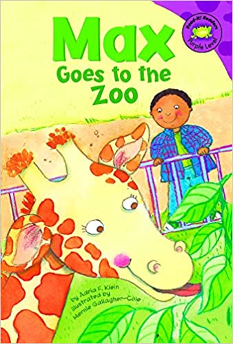 Max Goes to the Zoo by Adria F. Klein