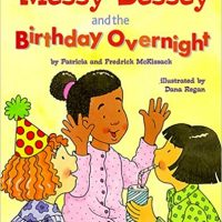 Messy Bessey and the Birthday Overnight by Patricia C. McKissack